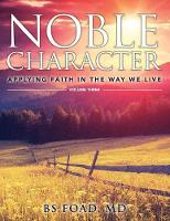 Noble Character Applying Faith in the Way We Live - Volume Three by Baher Foad
