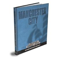 Manchester City A Backpass Through History by Michael O'Neill, Darren Grice