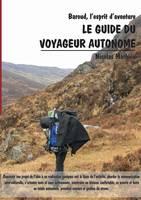 Le Guide Du Voyageur Autonome by Nicolas Mathieu