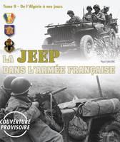 La Jeep dans l'Armee Francaise De l'Algerie a Nos Jours by Paul Gaujac