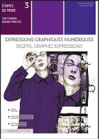 Digital Graphic Expressions With Illustrator and Photoshop by Dorothea Beisser, Vanessa Morin