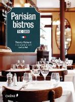 Parisian Bistros by Thierry Richard, Amelie Weill, Juliette Ranck