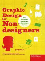 Graphic Design for Non-Designers by Tony Seddon, Jane Cooper