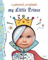 My Little Prince Scrapbook by Alberto Bertolazzi