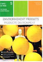 Products Environment by Armelle Claude, Eric Rabillier, Thierry Petit