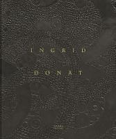 Ingrid Donat by Anne Bony