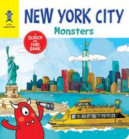 New York City Monsters A Search-And-Find Book by Anne Paradis