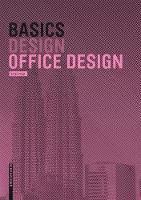 Basics Office Design by Bert Bielefeld