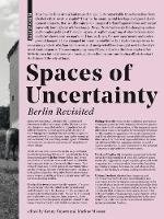 Spaces of Uncertainty - Berlin revisited by Kenny Cupers