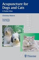 Acupuncture for Dogs and Cats A Pocket Atlas by Christina Matern