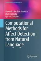 Computational Methods for Affect Detection from Natural Language by Alexandra Balahur-Dobrescu, Maite Taboada, Bjorn Schuller