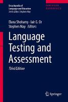 Language Testing and Assessment by Elana (Professor Of Language Education, University Of Tel-Aviv, Israel) Shohamy