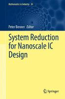 System Reduction for Nanoscale IC Design by Peter Benner