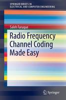Radio Frequency Channel Coding Made Easy by Saleh Faruque