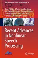 Recent Advances in Nonlinear Speech Processing by Anna Esposito