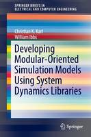 Developing Modular-Oriented Simulation Models Using System Dynamics Libraries by Christian K. Karl