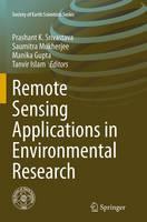 Remote Sensing Applications in Environmental Research by Prashant K. Srivastava