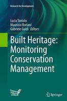 Built Heritage: Monitoring Conservation Management by Lucia Toniolo