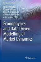 Econophysics and Data Driven Modelling of Market Dynamics by Frederic Abergel