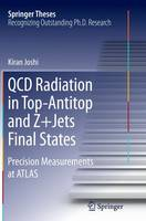QCD Radiation in Top-Antitop and Z+Jets Final States Precision Measurements at Atlas by Kiran Joshi