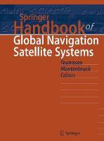 Springer Handbook of Global Navigation Satellite Systems by Peter Teunissen