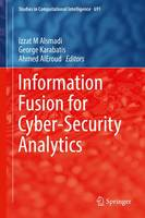 Information Fusion for Cyber-Security Analytics by Izzat M Alsmadi