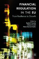 Financial Regulation in the EU From Resilience to Growth by Raphael Douady