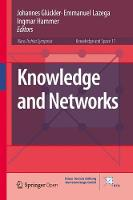 Knowledge and Networks by Johannes Gluckler