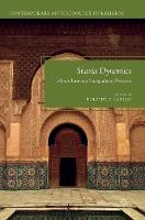 Sharia Dynamics Islamic Law and Sociopolitical Processes by Timothy P. Daniels