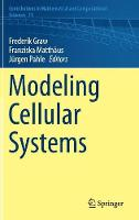 Modeling Cellular Systems by Frederik Graw