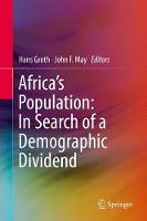Africa's Population: In Search of a Demographic Dividend by Hans Groth