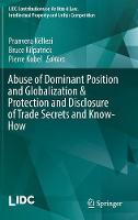 Abuse of Dominant Position and Globalization & Protection and Disclosure of Trade Secrets and Know-How by Pranvera Kellezi