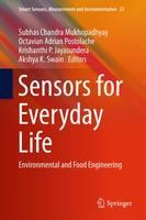 Sensors for Everyday Life Environmental and Food Engineering by Subhas Chandra Mukhopadhyay