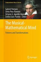 The Musical-Mathematical Mind Patterns and Transformations by Emilio Lluis-Puebla