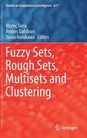 Fuzzy Sets, Rough Sets, Multisets and Clustering by Prof. Vicenc Torra