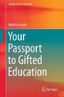 Your Passport to Gifted Education by Monita Leavitt