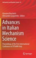 Advances in Italian Mechanism Science Proceedings of the First International Conference of IFToMM Italy by Giovanni Boschetti