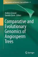 Comparative and Evolutionary Genomics of Angiosperm Trees by Andrew Groover