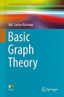 Basic Graph Theory by Saidur Rahman