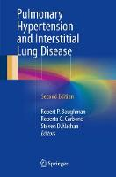 Pulmonary Hypertension and Interstitial Lung Disease by Robert P. Baughman