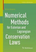 Numerical Methods for Eulerian and Lagrangian Conservation Laws by Bruno Despres