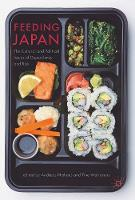 Feeding Japan The Cultural and Political Issues of Dependency and Risk by Andreas Niehaus