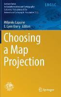 Choosing a Map Projection by Miljenko Lapaine