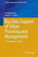 Big Data Support of Urban Planning and Management The Experience in China by Zhenjiang Shen