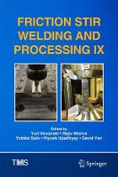 Friction Stir Welding and Processing IX by Yuri Hovanski
