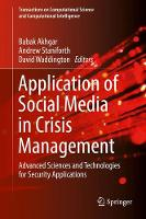 Application of Social Media in Crisis Management Advanced Sciences and Technologies for Security Applications by Professor Babak Akhgar