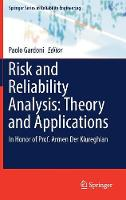 Risk and Reliability Analysis: Theory and Applications In Honor of Prof. Armen der Kiureghian by Paolo Gardoni