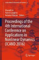 Proceedings of the 4th International Conference on Applications in Nonlinear Dynamics (ICAND 2016) by Patrick Longhini