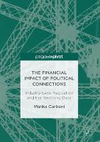 The Financial Impact of Political Connections Industry-Level Regulation and the Revolving Door by Marika Carboni