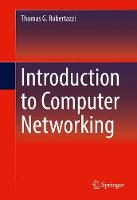 Introduction to Computer Networking by Thomas G. Robertazzi